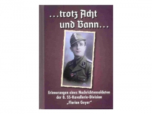 Buch - Florian Geyer -  ... trotz Acht und Bann ...