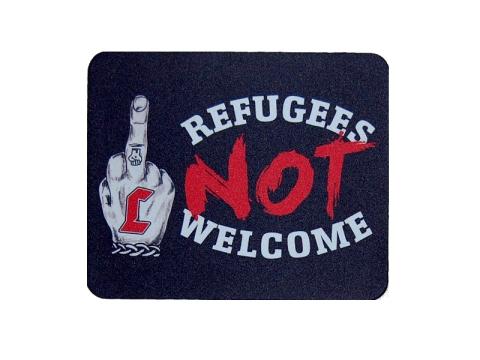 Refugees not welcome Mausunterlage