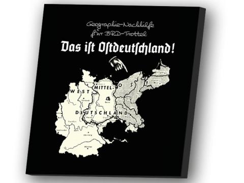 Das ist Ostdeutschland Leinwand 50cm x 50cm