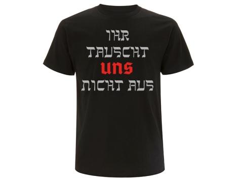 Ihr tauscht UNS nicht aus Hermannsland T-Hemd