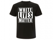 White lives matter T-Hemd