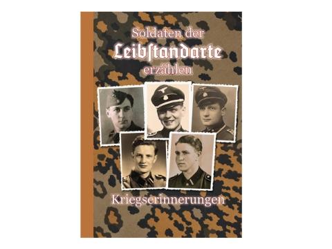 Buch - Soldaten der Leibstandarte erzählen
